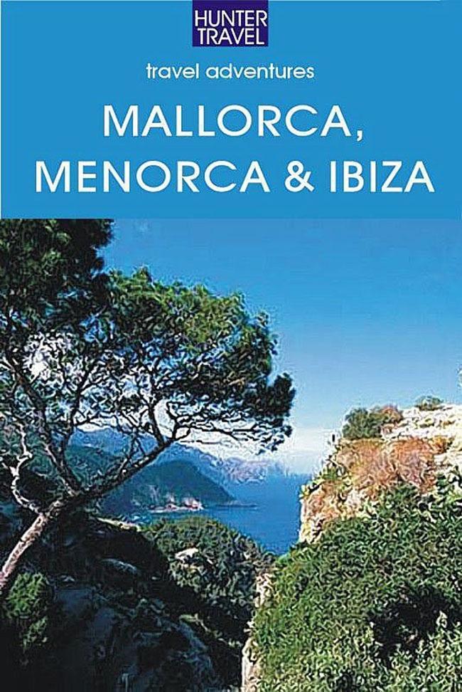 Mallorca, Menorca & Ibiza: Spain´s Balearic Isl...