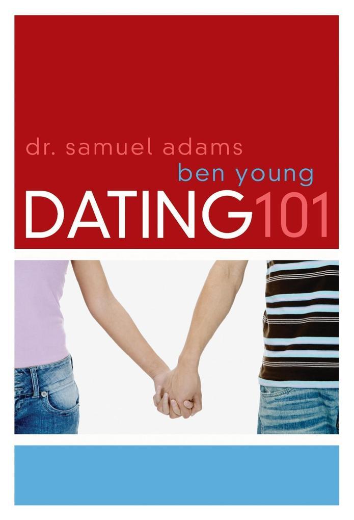 Dating 101 als eBook Download von Ben Young, Sa...