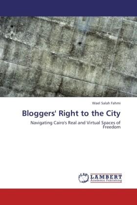 Bloggers´ Right to the City als Buch von Wael S...