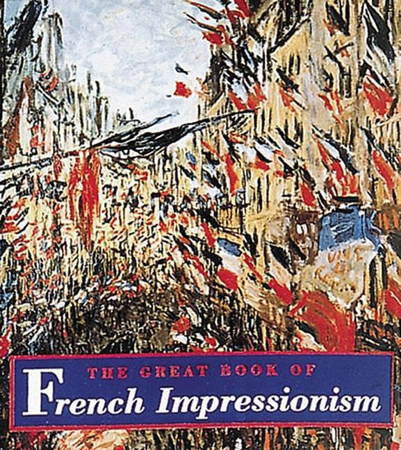 The Great Book of French Impressionism: Tiny Folio als Buch