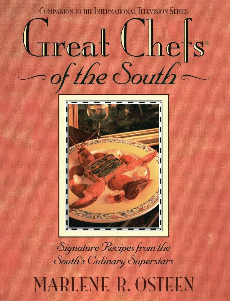 Great Chefs of the South: From the Television Series Great Chefs of the South als Buch