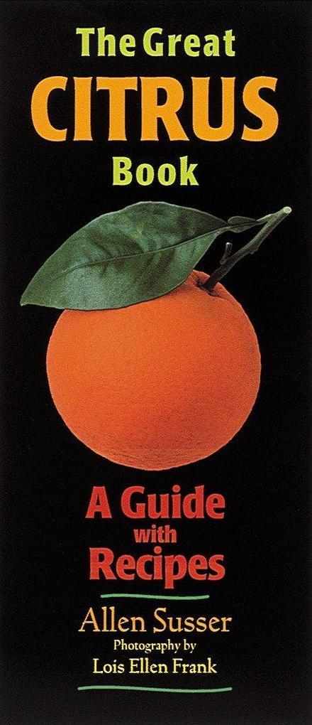The Great Citrus Book als Taschenbuch