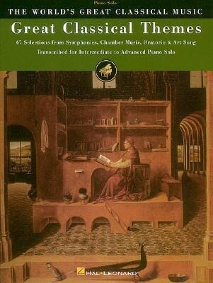 Great Classical Themes: 67 Selections from Symphonies, Chamber Music, Oratorio & Art Song als Taschenbuch