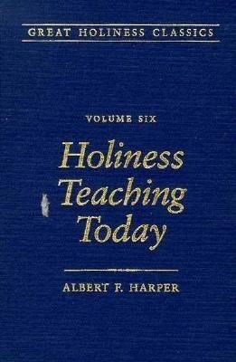 Holiness Teaching Today: Volume 6 als Buch (gebunden)