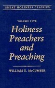 Holiness Preachers and Preaching: Volume 5