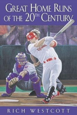 Great Home Runs of the 20th Century als Buch