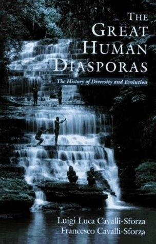 The Great Human Diasporas: The History of Diversity and Evolution als Taschenbuch
