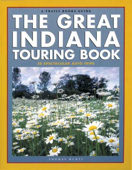 The Great Indiana Touring Book als Taschenbuch