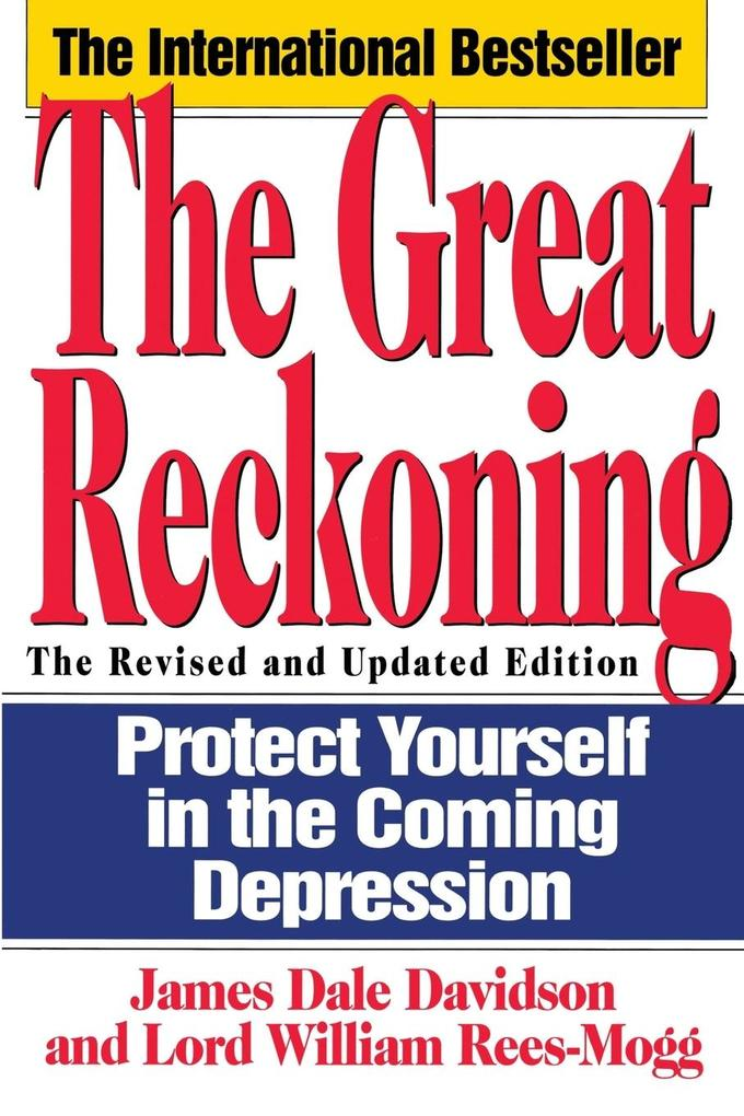 The Great Reckoning: Protecting Yourself in the Coming Depression als Taschenbuch