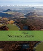 Faszination Sächsische Schweiz