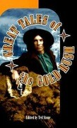Great Tales of the Gold Rush