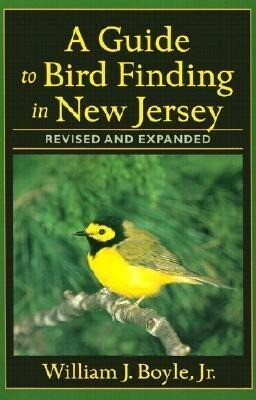 A Guide to Bird Finding in New Jersey, Revised and Updated als Taschenbuch