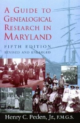 A Guide to Genealogical Research in Maryland als Taschenbuch