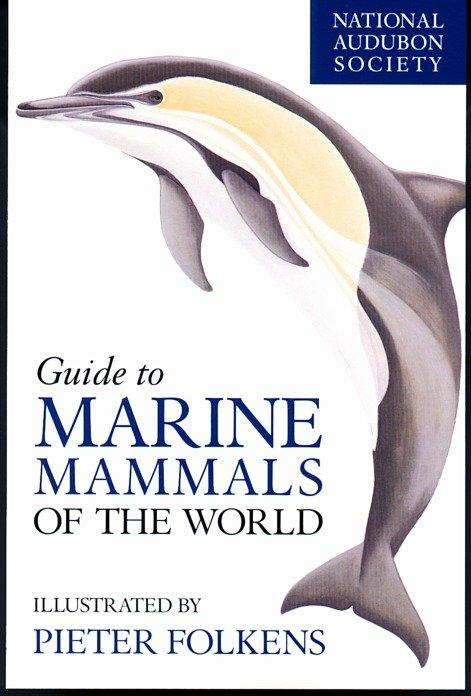 National Audubon Society Guide to Marine Mammals of the World als Buch