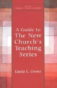 Guide to New Church's Teaching Series als Taschenbuch