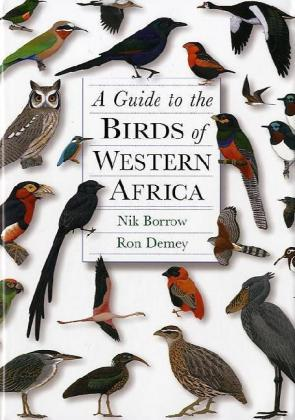 A Guide to the Birds of Western Africa als Buch