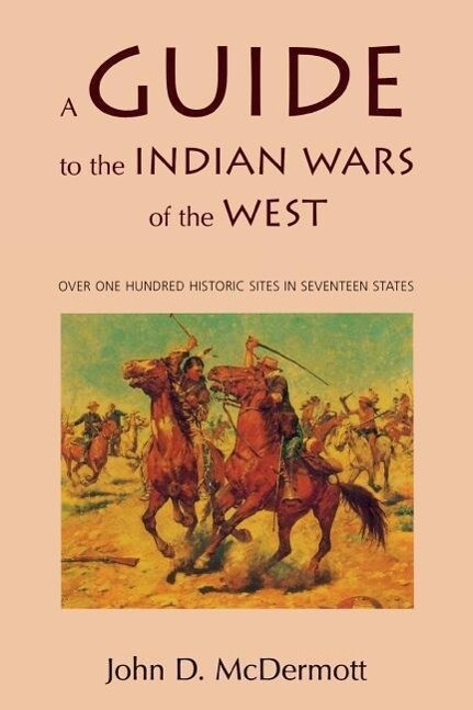 A Guide to the Indian Wars of the West als Taschenbuch