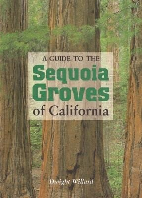 A Guide to the Sequoia Groves of California als Taschenbuch