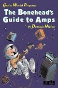 The Bonehead's Guide to Amps