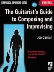 The Guitarist's Guide to Composing and Improvising als Buch