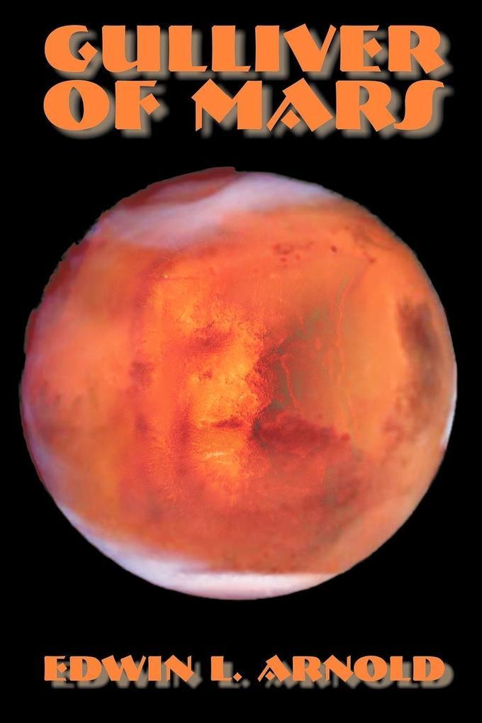 Gulliver of Mars by Edwin Lester Linden Arnold, Science Fiction als Taschenbuch