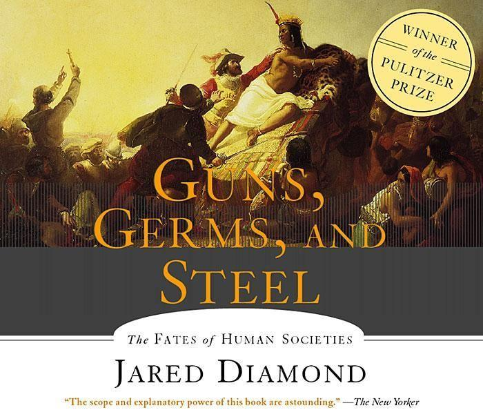 Guns, Germs and Steel: The Fates of Human Societies als Hörbuch