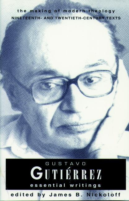 Gustavo Gutierrez: Essential Writings the Making of Modern Theology Series als Taschenbuch