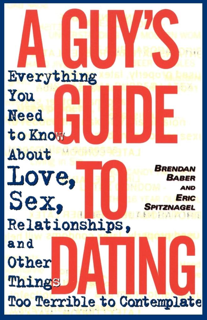 A Guy's Guide to Dating als Taschenbuch