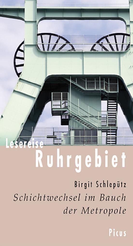 Lesereise Ruhrgebiet als eBook Download von Bir...
