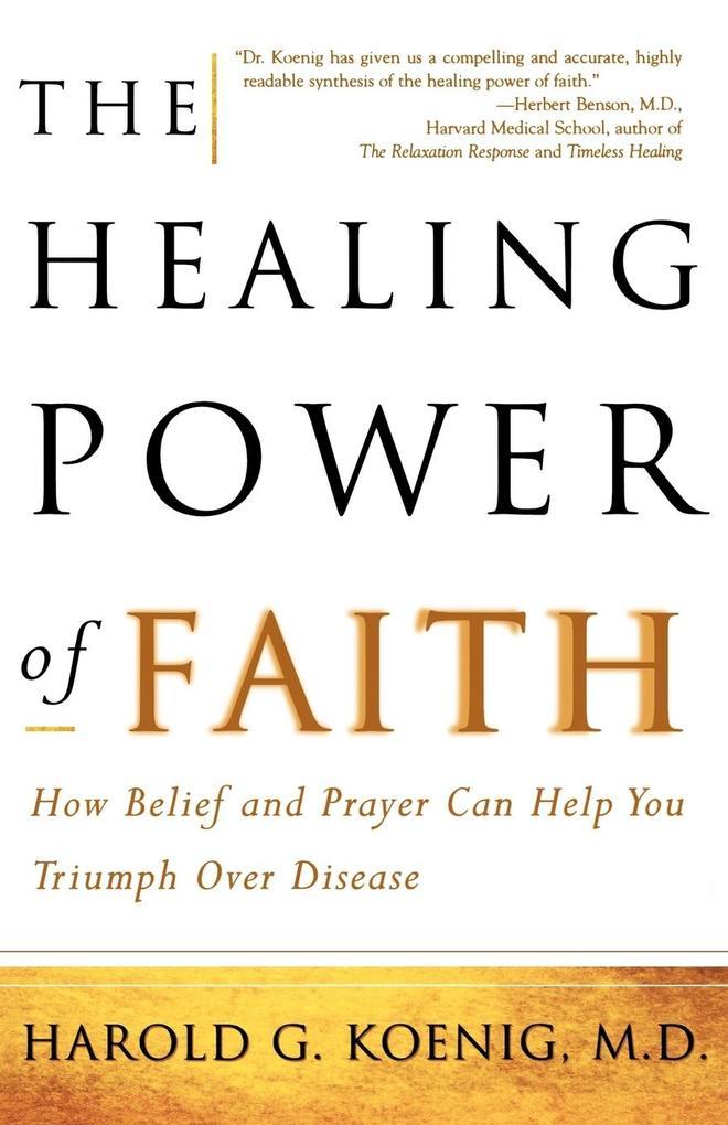 The Healing Power of Faith als Taschenbuch