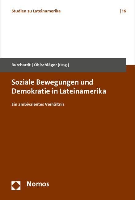 Soziale Bewegungen und Demokratie in Lateinamer...