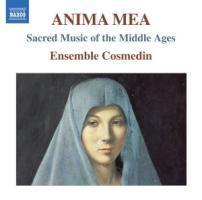 Anima Mea-Geistliche Musik des Mittelalters