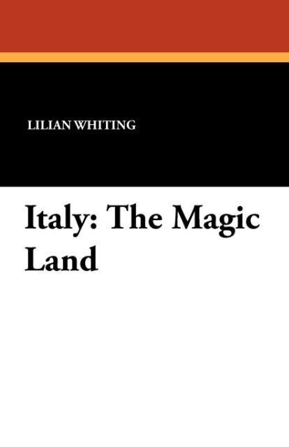 Italy als Taschenbuch von Lilian Whiting