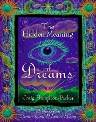 The Hidden Meaning of Dreams als Taschenbuch