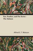 Fur, Feather, and Fin Series - The Salmon