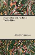 Fur, Feather, and Fin Series - The Red Deer
