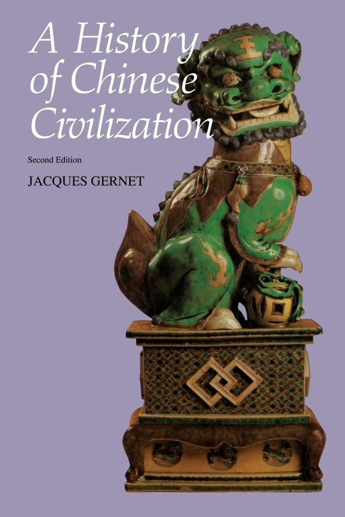 A History of Chinese Civilization als Buch