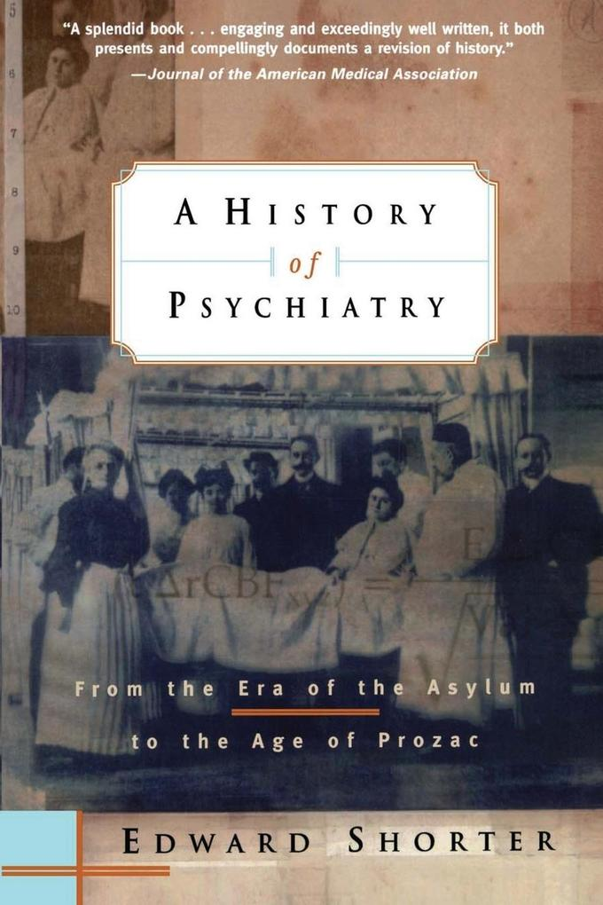 A History of Psychiatry als Buch