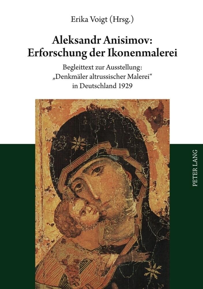 Aleksandr Anisimov: Erforschung der Ikonenmaler...