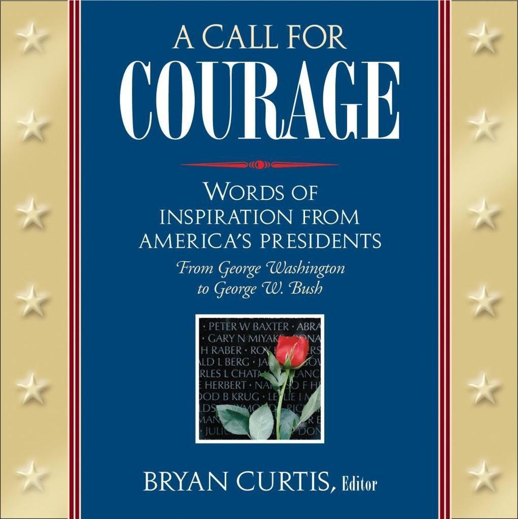A Call for Courage als eBook Download von Bryan...