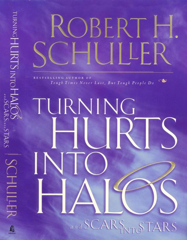 Turning Hurts Into Halos als eBook epub