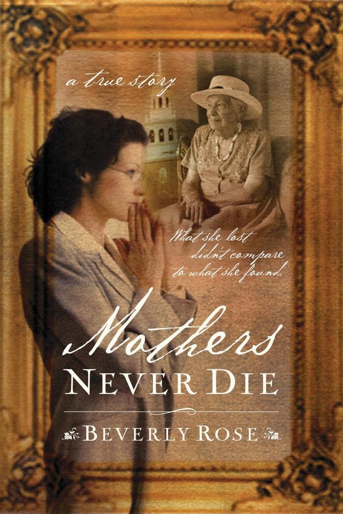 Mothers Never Die als eBook Download von Beverl...