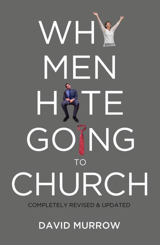 Why Men Hate Going to Church als eBook epub