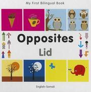 My First Bilingual Book-Opposites (English-Somali)