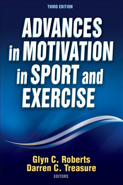 Advances in Motivation in Sport and Exercise al...
