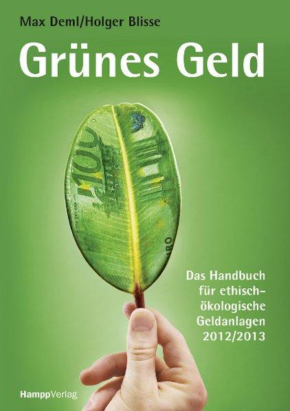 Grünes Geld als Buch von Max Deml, Holger Blisse