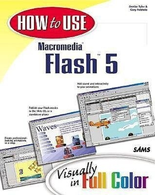 How to Use Macromedia Flash 5 als Taschenbuch