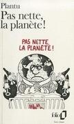 Pas Nette La Planete