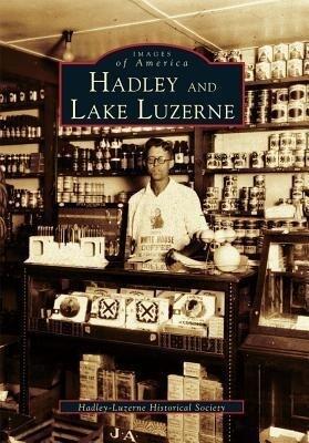 Hadley and Lake Luzerne als Taschenbuch