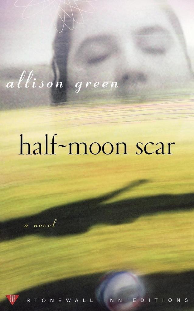 Half-Moon Scar als Taschenbuch